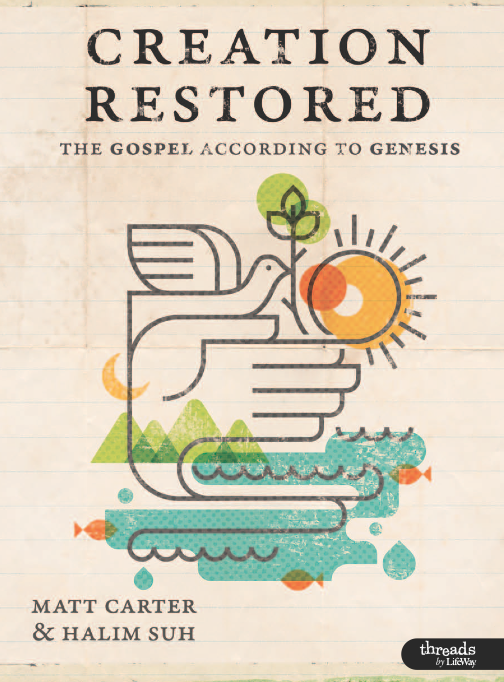 FREE DOWNLOAD – Creation Restored by Matt Carter & Halim Suh