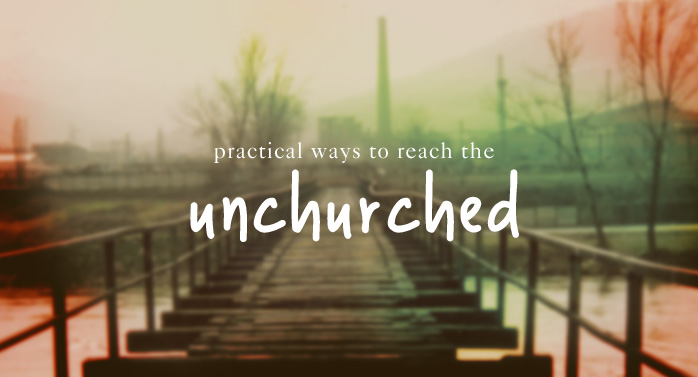 Worship and the Unchurched