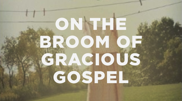 On the broom of gracious gospel: A Q&A with Gloria Furman