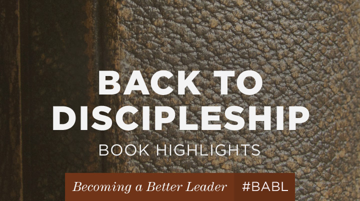 Bringing it all back to discipleship