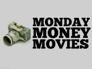 MONDAY MONEY MOVIES
