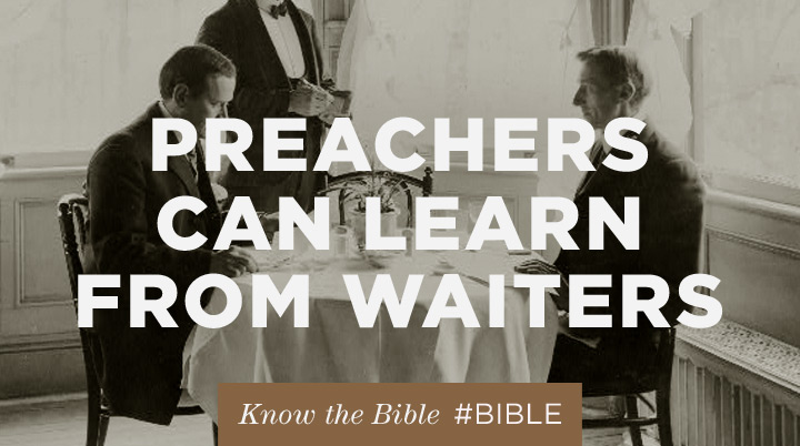 What preachers can learn from waiters