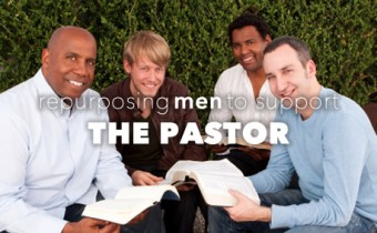 Re-purposing Men to Support the Pastor
