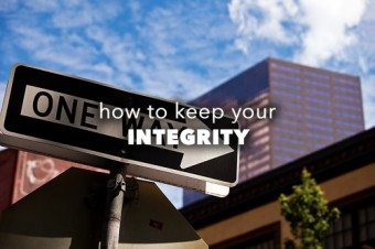 How to Keep Your Integrity As a Leader