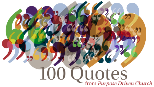 Free: 100 Quotes from Purpose Driven Church + Discussion Guide