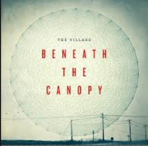 Beneath the Canopy: An Interview with John Warren from the Village Church