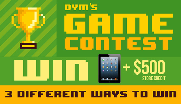 WINNERS ANNOUNCED: DYM Games Contest