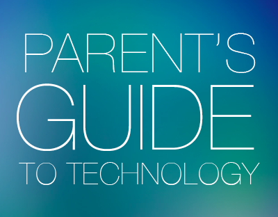 FREE DOWNLOAD: Parent's Guide to Technology