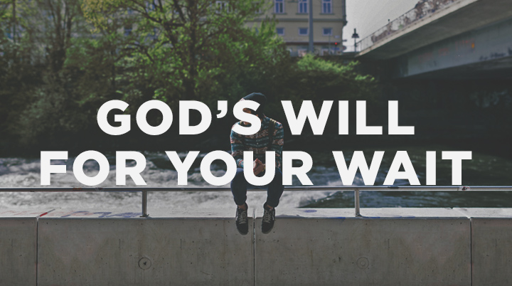 7 Ways to Follow God's Will For Your Wait