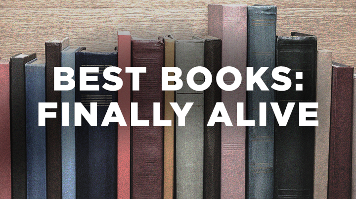 Best Books: Finally Alive