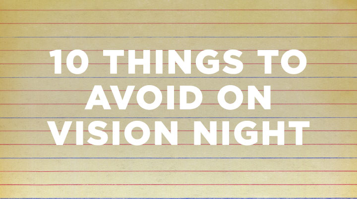 10 things to avoid on vision night