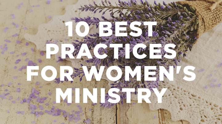10 best practices in women's ministry