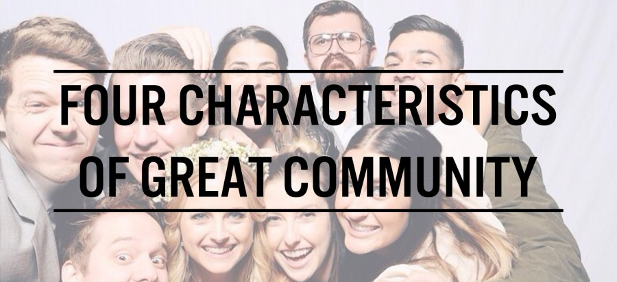 First 2 Years: Four Characteristics of Great Community