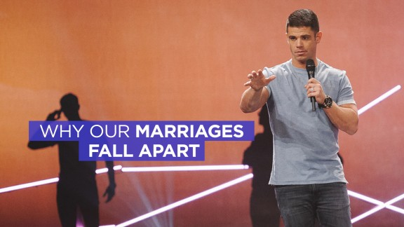 Why Our Marriages Fall Apart