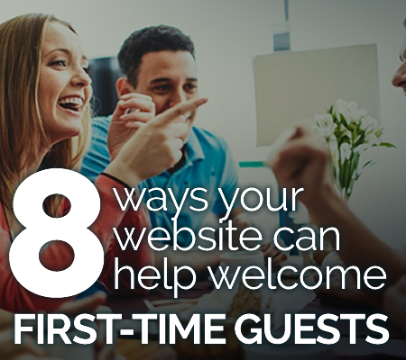 8 ways your church website can welcome first-time guests
