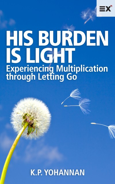 A Message from K.P. Yohannan on eBook: His Burden is Light