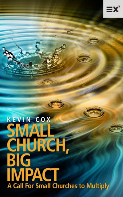 Free Ebook – Small Church, Big Impact: A Call for Small Churches to Multiply