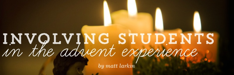 Involving Students in the Advent Experience