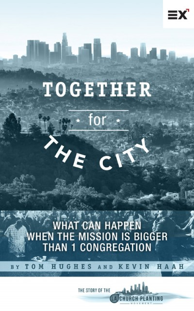 New eBook Shares the Story & Challenges of the Los Angeles Church Planting Movement