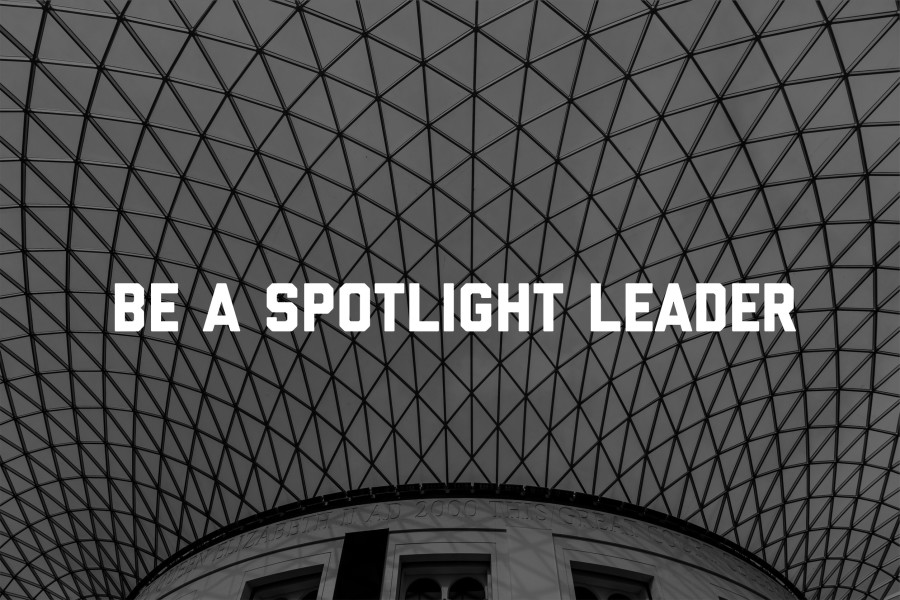 Are you a spotlight leader?