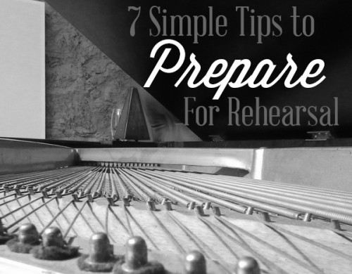 7 Simple Ways To Prepare For Rehearsal