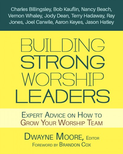 Free Ebook – Building Strong Worship Leaders