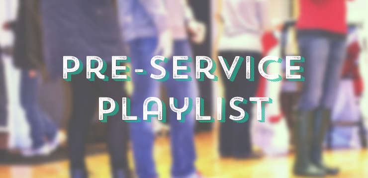 Songs to play before Youth Group