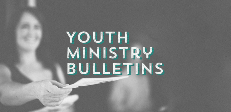 Using Bulletins in Youth Ministry
