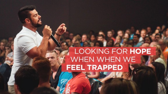 Looking for Hope When When We Feel Trapped