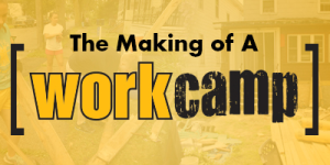 The Making of A Workcamp: Q & A with Jeff Thompson
