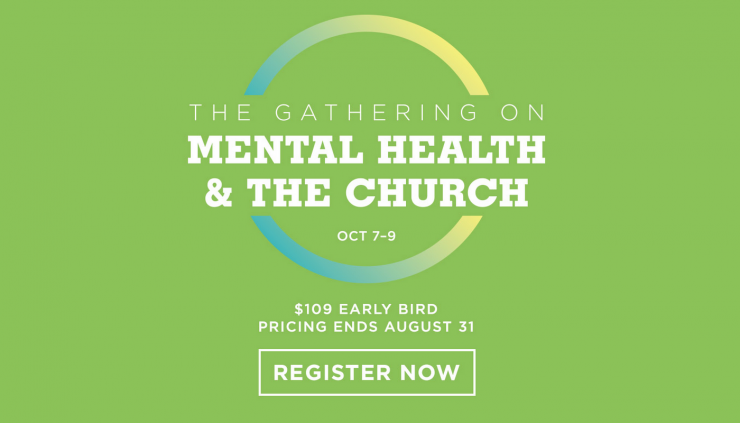 You're Invited to The Gathering on Mental Health at Saddleback Church