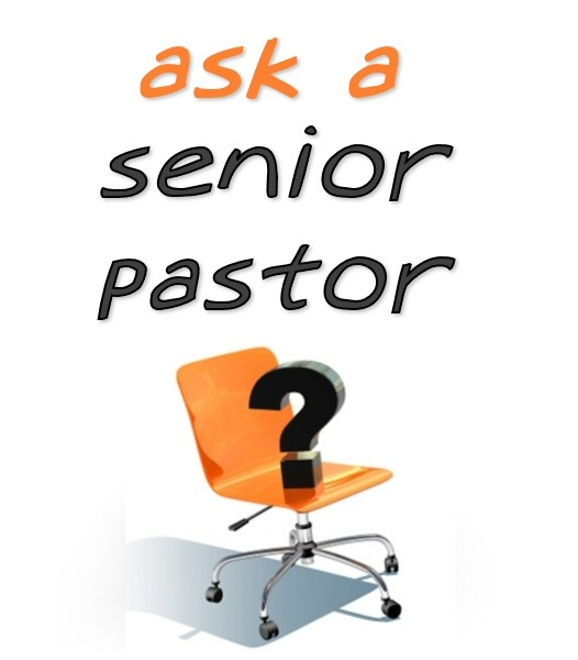 Ask a Senior Pastor: Where to Start?