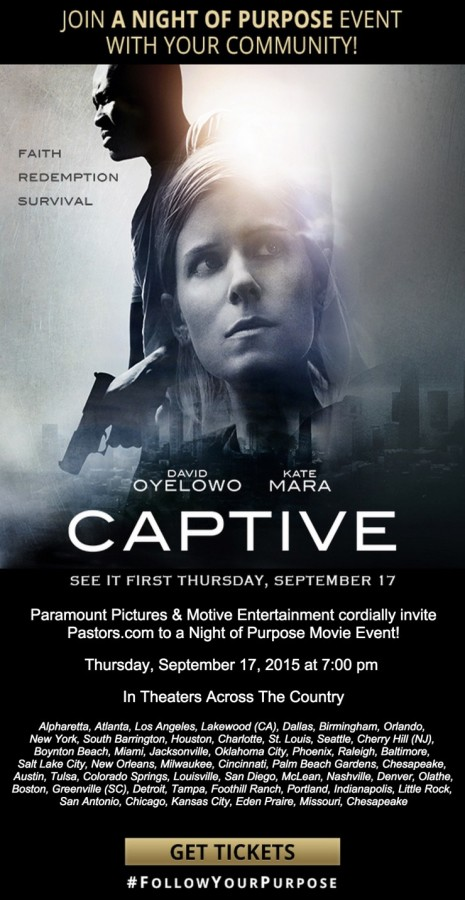 A Night of Purpose Movie Event – Get FREE Tickets to see Captive