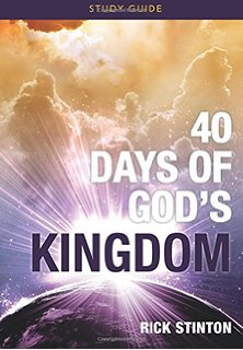 Take a Look at 40 Days of God's Kingdom