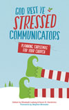 Christmas Book Now Available: God Rest Ye Stressed Communicators