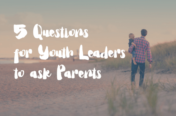 5 easy conversations you should have with parents in your ministry
