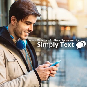 NEW: Youth Ministry Text Alerts