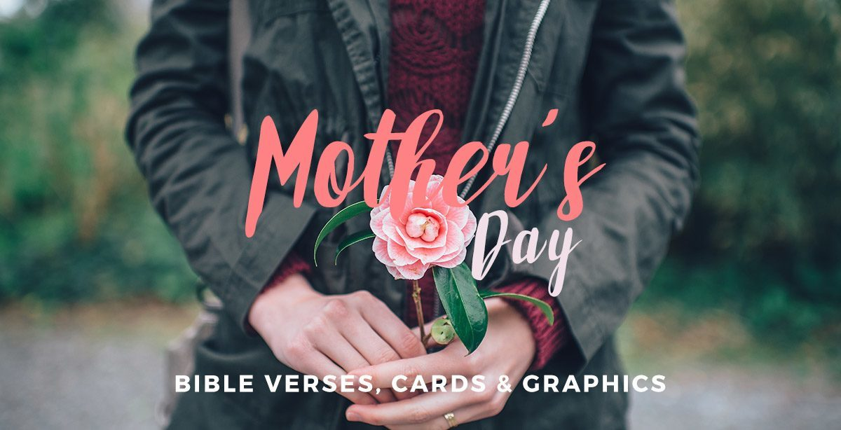Bible Quotes About Mothers Fair Beautiful Mother's Day Graphics Bible Verses And Free Resources