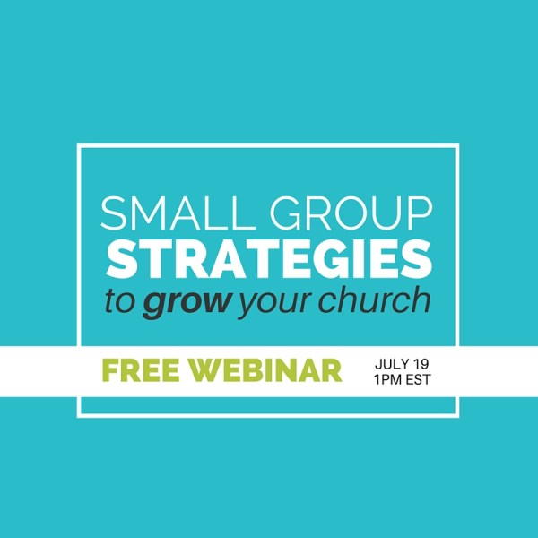 Turn Small Groups Into a Growth Engine for Your Church