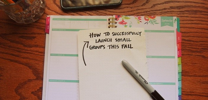 How To Successfully Launch Small Groups This Fall