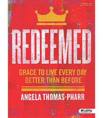 Redeemed: Grace to Live Every Day Better than Before