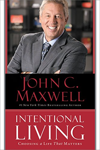 Add Intentional Living: Choosing a Life that Matters to Your Leadership Training