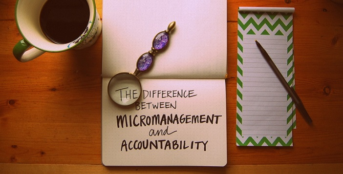 The Difference Between Micromanagement and Accountability