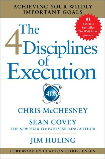 The Most Important Book I've Read This Year: The 4 Disciplines of Execution