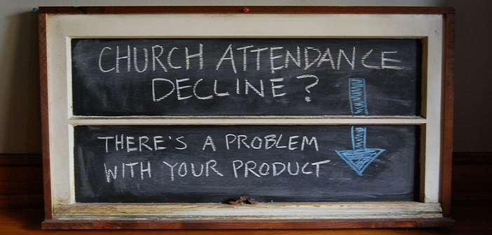 Church Attendance Decline? There's a Problem with Your Product. – Panic at the Church (Part 3)