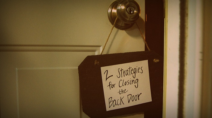 2 Strategies for Closing the Back Door