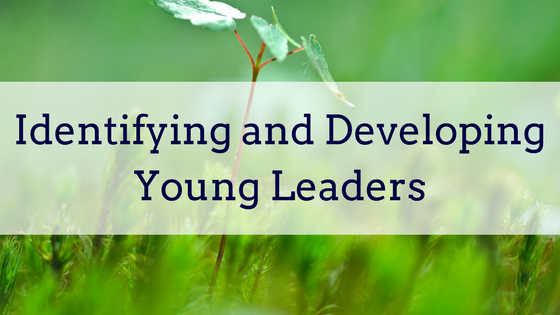 Identifying and Developing Young Leaders