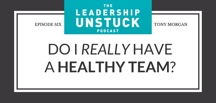 Why Staff Health Is a Blind Spot for Most Lead Pastors   The Leadership Unstuck Podcast