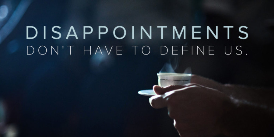 The 3 Proper Responses to Disappointments