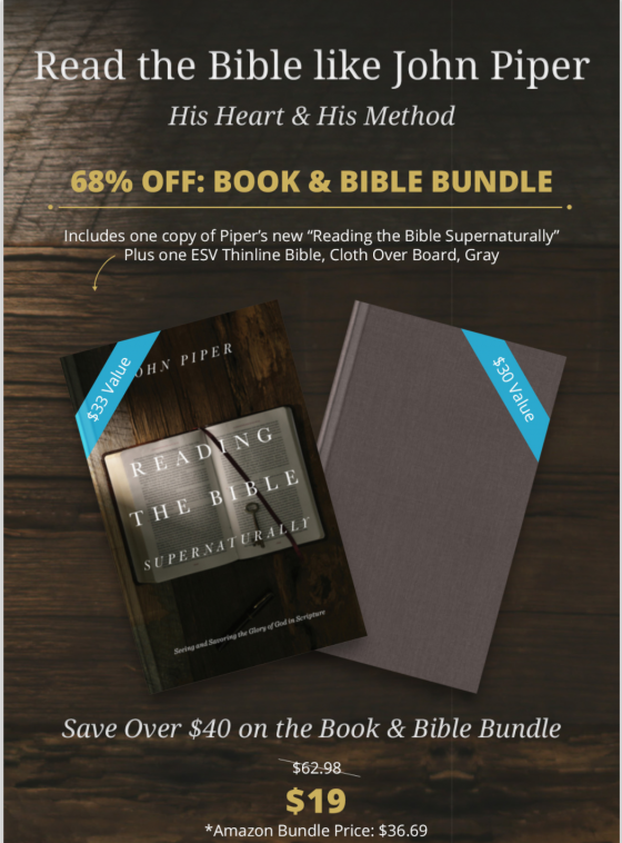 Read the Bible Like John Piper: 68% Off a Book and Bible Bundle